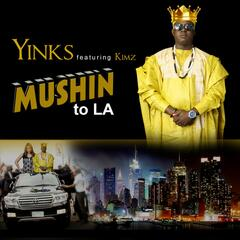 Mushin to L.a (feat. Kimz)