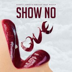 Show No Love (feat. WrdUp)