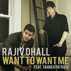 Want to Want Me (feat. Tanner Patrick)