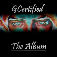 Gcertified the Album