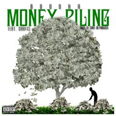 Money Piling (feat. Darvis)