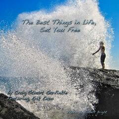 The Best Things in Life Set You Free (feat. Erik Enzo)
