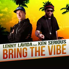 Bring the Vibe (feat. Ken Serious)