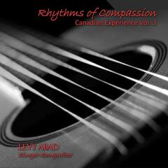 Rhythms of Compassion: Canadian Experience, Vol. 3