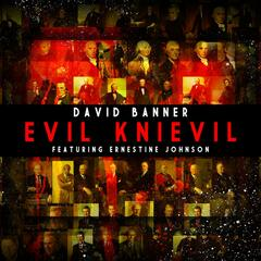 Evil Knievil (feat. Ernestin Johnson)