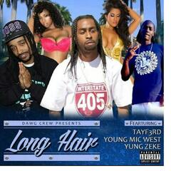 Long Hair (feat. Tayf3rd & Yung Zeke)