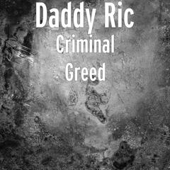 Criminal Greed