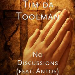 No Discussions (feat. Antos)