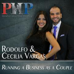 Rodolfo & Cecilia Vargas- Running a Business as a Couple