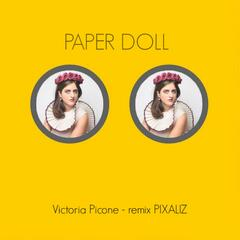 Paper Doll (Remix)