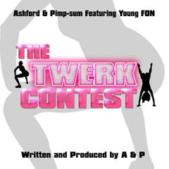 The Twerk Contest (feat. Young Fon)