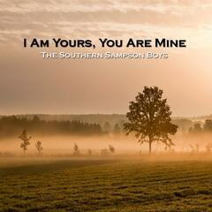 I Am Yours You Are Mine