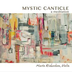 Mystic Canticle