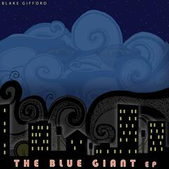 The Blue Giant EP