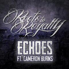 Echoes (feat. Cameron Burns)