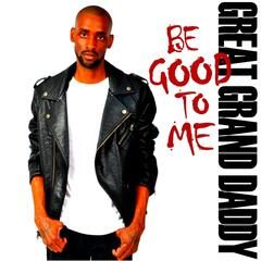 Be Good to Me (Act 1)