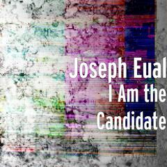 I Am the Candidate