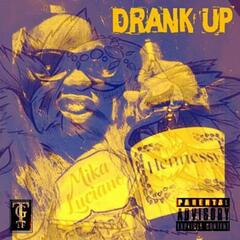 Drank Up (feat. Kd Young Cocky)