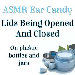 Lids Being Opened and Closed on Plastic Bottles and Jars