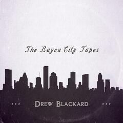 The Bayou City Tapes