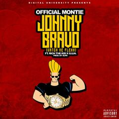 Johnny Bravo ( Watch Me Flexx ) [feat. Rich the Kid & G.U.N]