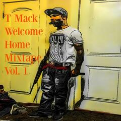 Welcome Home Mix Tape, Vol.1