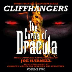 Cliffhangers: The Curse of Dracula Vol. 2 (Music from the Television Series)