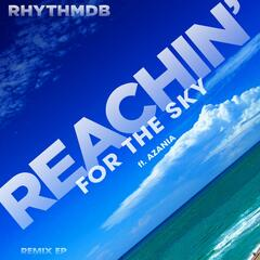 Reachin' for the Sky