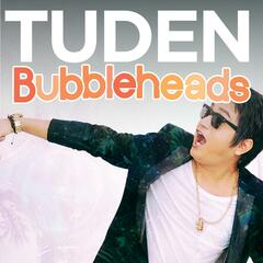 Bubbleheads
