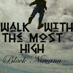 I Walk with the Most High (feat. Mella-G & Tony Strings)