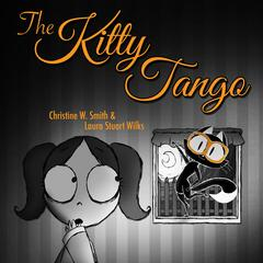 The Kitty Tango (feat. Warren Gray)