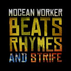 Beats, Rhymes and Strife