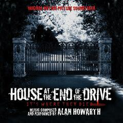 House at the End of the Drive (Original Motion Picture Soundtrack)