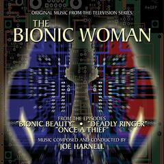 The Bionic Woman (Bionic Beauty, Deadly Ringer, Once a Thief) [Music from the Television Series]