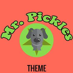 Mr. Pickles Theme Song (TV Show)