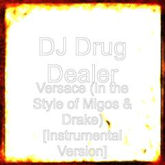 Versace (In the Style of Migos & Drake) [Instrumental Version]