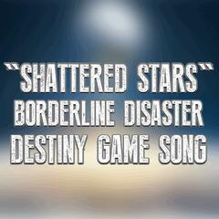 Shattered Stars (Destiny Game Song)