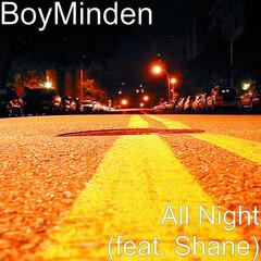 All Night (feat. Shane)