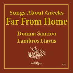 Songs About Greeks Far from Home