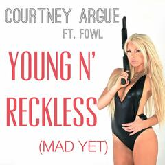 Young n' reckless (Mad Yet) [feat. Fowl]