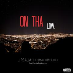 On tha Low (feat. Daniel Turley & Filo)