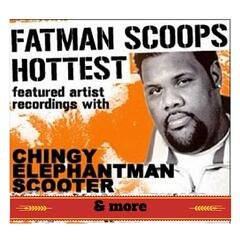 "Fatman Scoop ""Hottest Featured Artist Recordings"""