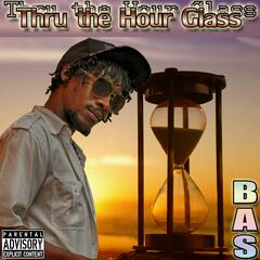 Thru the Hour Glass