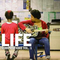 Life Compositions, Vol.1