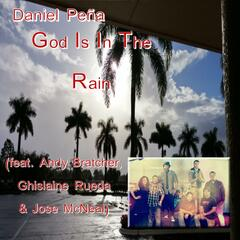 God Is in the Rain (feat. Andy Bratcher, Ghislaine Rueda & Jose Mcneal)