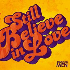 Still Believe in Love