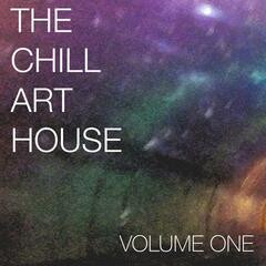 The Chill Art House, Vol. 1