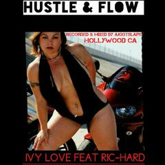 Hustle and Flow (feat. Ric Hard)