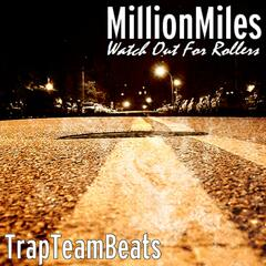 Watch out for Rollers (feat. TrapTeamBeats)