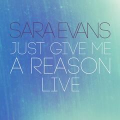 Just Give Me a Reason (Live)